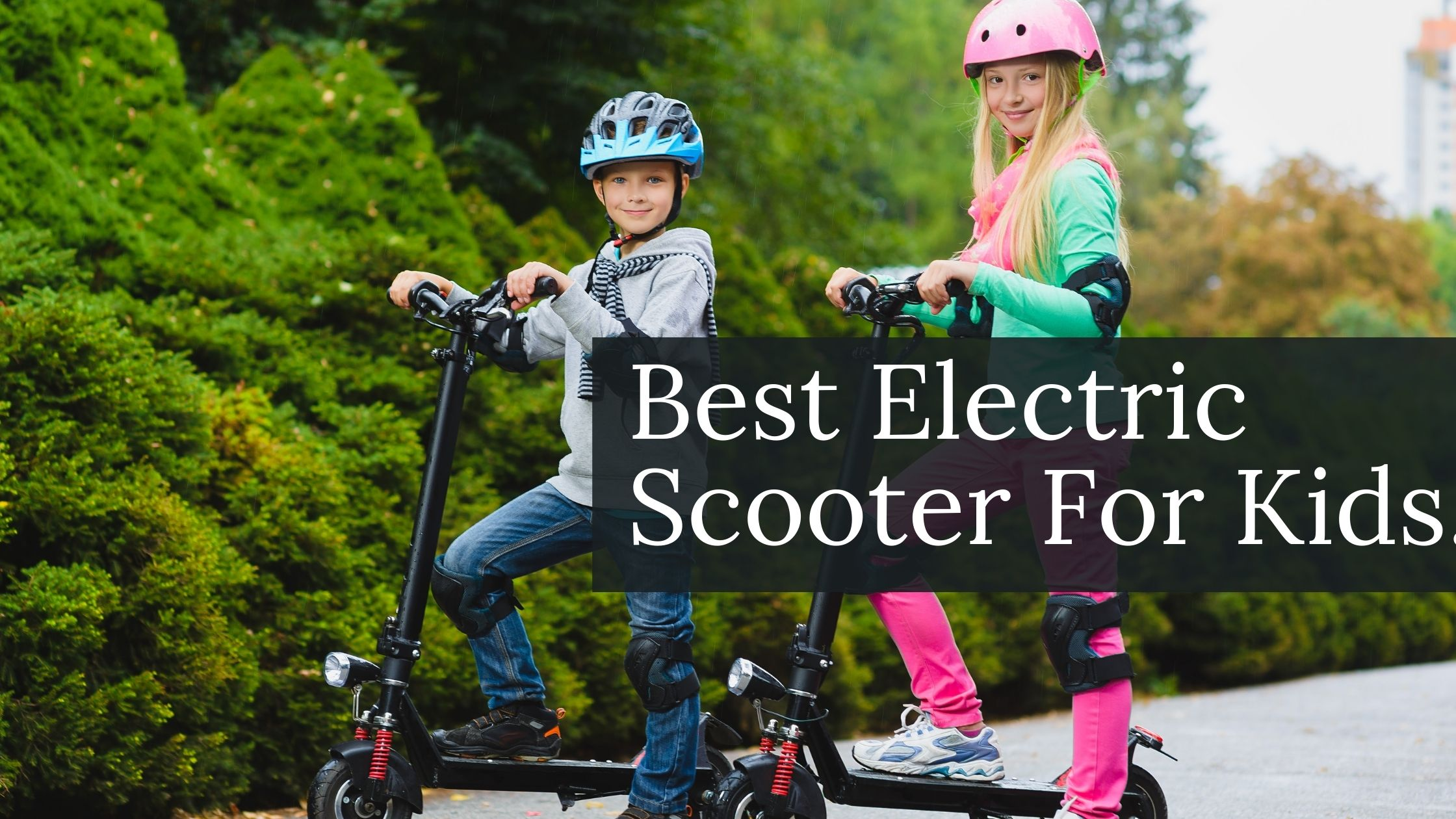 best electric scooter for kids.