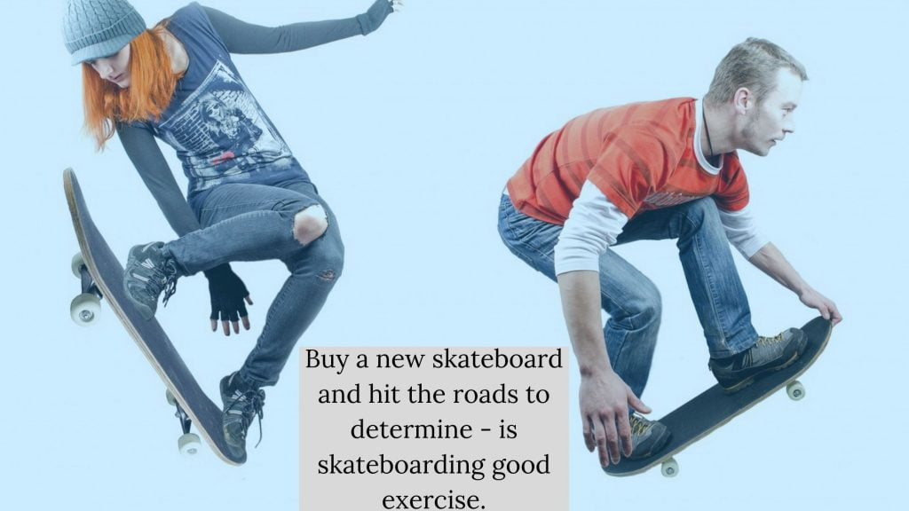 is skateboarding a good way to lose weight
